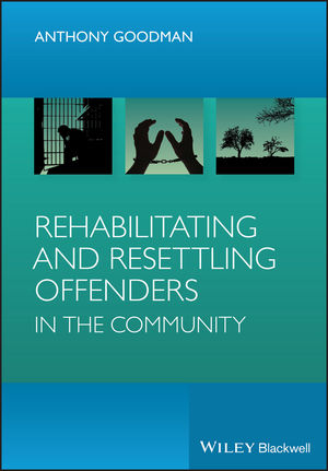 Rehabilitating and Resettling Offenders in the Community (0470991704) cover image