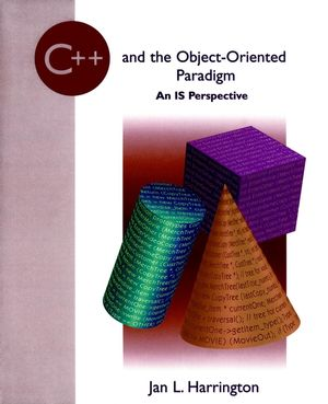 C++ and the Object-Oriented Paradigm: An IS Perspective (0471108804) cover image