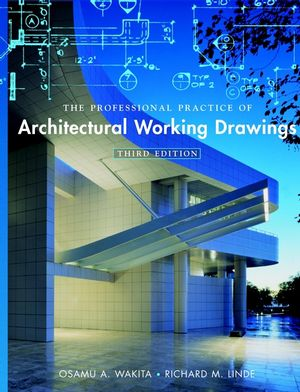 The Professional Practice of Architectural Working Drawings, 3rd Edition (0471395404) cover image