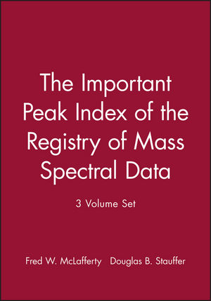 The Important Peak Index of the Registry of Mass Spectral Data, 3 Volume Set (0471552704) cover image