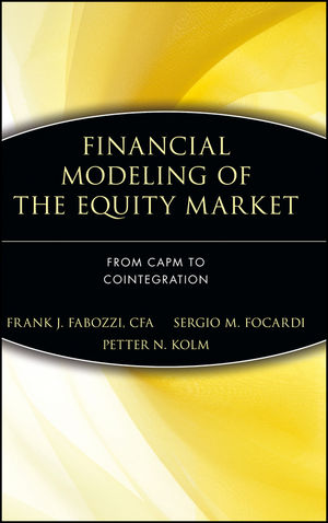 Financial Modeling of the Equity Market: From CAPM to Cointegration (0471699004) cover image