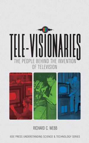 Tele-Visionaries: The People Behind the Invention of Television (0471743704) cover image