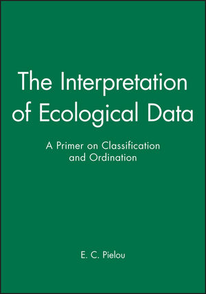 The Interpretation of Ecological Data A Primer on Classification and Ordination