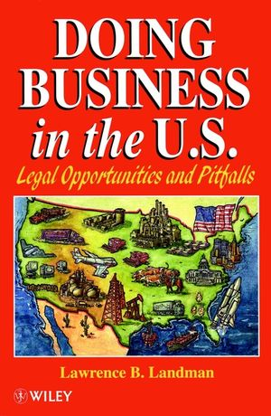 Doing Business in the US: Legal Opportunities and Pitfalls