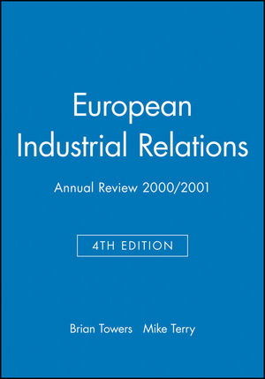 European Industrial Relations: Annual Review 2000/2001, 4th Edition