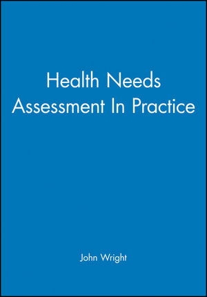 Health Needs Assessment In Practice