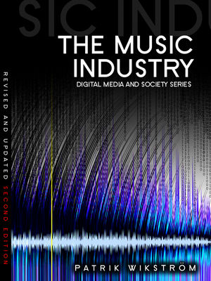 The Music Industry: Music in the Cloud, 2nd Edition  (0745645704) cover image