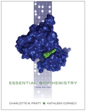 Essential Biochemistry, 3rd Edition