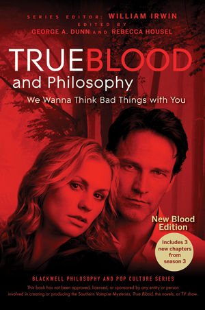 True Blood and Philosophy, Expanded Edition