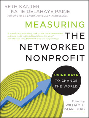 Measuring the Networked Nonprofit: Using Data to Change the World (1118137604) cover image