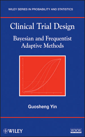 Clinical Trial Design: Bayesian and Frequentist Adaptive Methods (1118183304) cover image