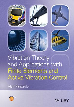 Vibration Theory and Applications with Finite Elements and Active Vibration Control (1118350804) cover image
