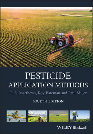 Pesticide Application Methods, 4th Edition