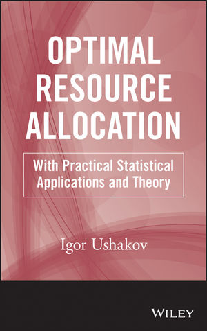 Optimal Resource Allocation: With Practical Statistical Applications and Theory (1118400704) cover image