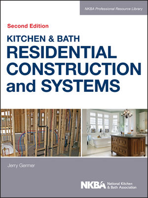 Wiley: Kitchen & Bath Residential Construction and Systems, 2nd ...