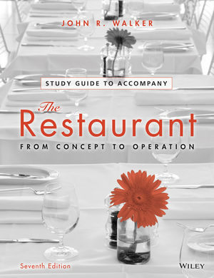 Study Guide to accompany The Restaurant: From Concept to Operation, 7th Edition