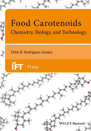 Food Carotenoids: Chemistry, Biology and Technology (1118733304) cover image