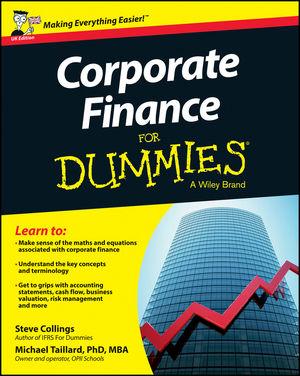 Corporate Finance For Dummies - UK, UK Edition