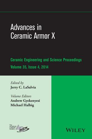 Advances in Ceramic Armor X, Volume 35, Issue 4 (1119040604) cover image