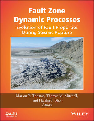 Fault Zone Dynamic Processes: Evolution of Fault Properties During Seismic Rupture (1119156904) cover image