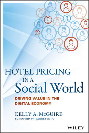 Hotel Pricing in a Social World: Driving Value in the Digital Economy (1119192404) cover image