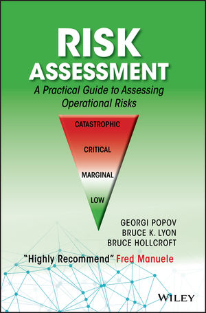 Risk Assessment: A Practical Guide to Assessing Operational Risks (1119220904) cover image