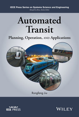 Automated Transit: Planning, Operation, and Applications (1119289904) cover image