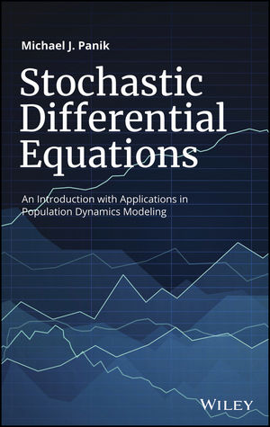 Stochastic Differential Equations: An Introduction with Applications in Population Dynamics Modeling (1119377404) cover image