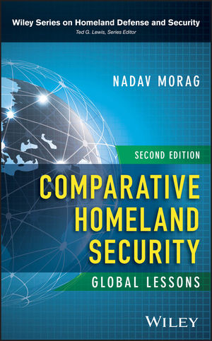 Comparative Homeland Security: Global Lessons, 2nd Edition