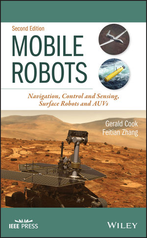 Mobile Robots: Navigation, Control and Remote Sensing, 2nd Edition