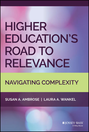 Higher Education's Road to Relevance: Navigating Complexity