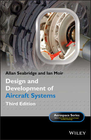 Design and Development of Aircraft Systems, 3rd Edition