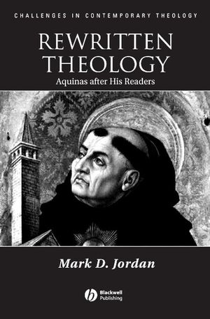 Rewritten Theology: Aquinas After His Readers (1405112204) cover image