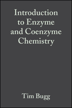 Introduction to Enzyme and Coenzyme Chemistry, 2nd Edition