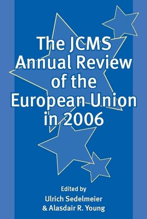 The JCMS Annual Review of the European Union in 2006 (1405159804) cover image