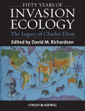 Fifty Years of Invasion Ecology: The Legacy of Charles Elton (1444330004) cover image