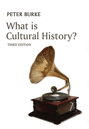 What is Cultural History?, 3rd Edition