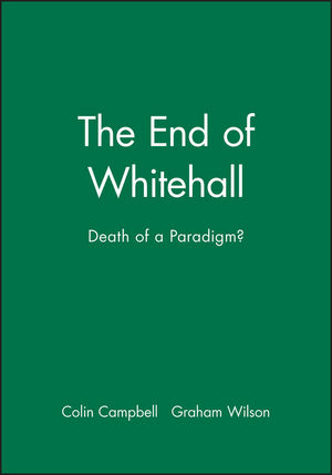The End of Whitehall: Death of a Paradigm? (1557861404) cover image