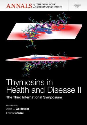 Thymosins in Health and Disease II: The Third International Symposium, Volume 1270
