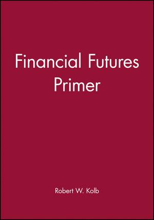 Financial Futures Primer