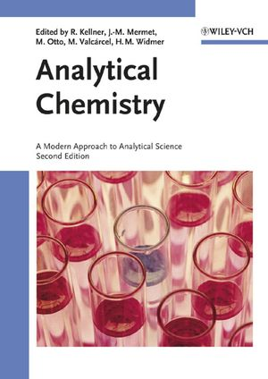 Analytical Chemistry: A Modern Approach to Analytical Science, 2nd Edition (3527305904) cover image