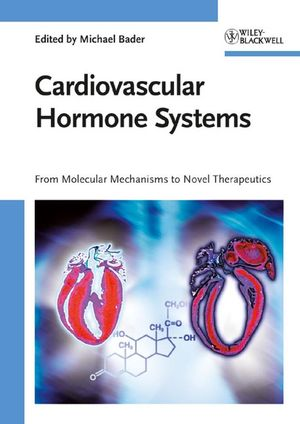Cardiovascular Hormone Systems: From Molecular Mechanisms to Novel Therapeutics