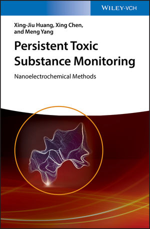 Persistent Toxic Substance Monitoring: Nanoelectrochemical Methods