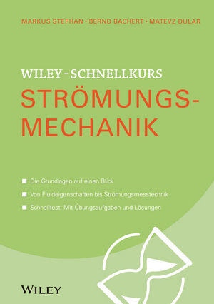 Wiley-Schnellkurs Stromungsmechanik