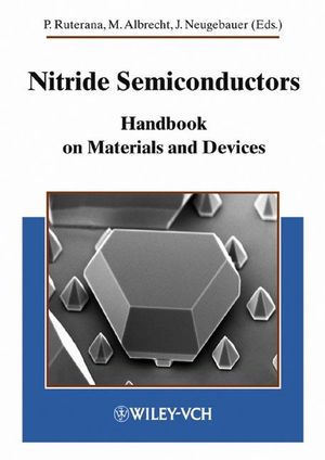 Nitride Semiconductors: Handbook on Materials and Devices