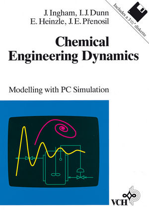 Chemical Engineering Dynamics: Modelling with PC Simulation
