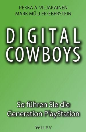 Digital Cowboys: So führen Sie die Generation Playstation (3527659404) cover image