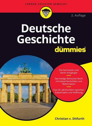 Deutsche Geschichte für Dummies, 2. Auflage