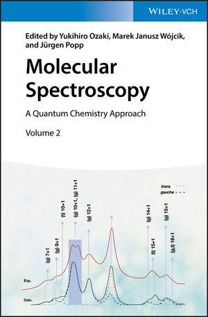 Molecular Spectroscopy: A Quantum Chemistry Approach