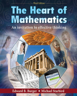 The Heart of Mathematics: An Invitation to Effective Thinking, 3rd Edition (EHEP000304) cover image